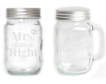 Mason Jar  Mug - 15 oz. small  2691 Mrs Always Right
