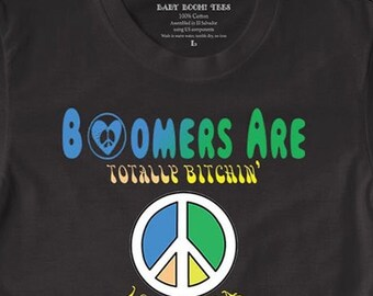 Baby Boomer Tees Bitchin 60's cotton t shirt tee heart peace sign love grateful sacred unisex festival Woodstock black blue yellow hippy I