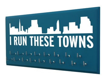 I run these towns - skyline medals holder - running medals hanger - holder - display - I run this town