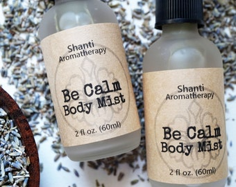 Be Calm Aromatherapy Mist - Lavender Body Mist for Relaxation - Spa Gifts - 2oz