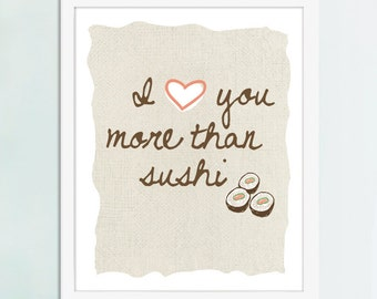 I Love You More Than Sushi Art, Sushi art, sushi gift