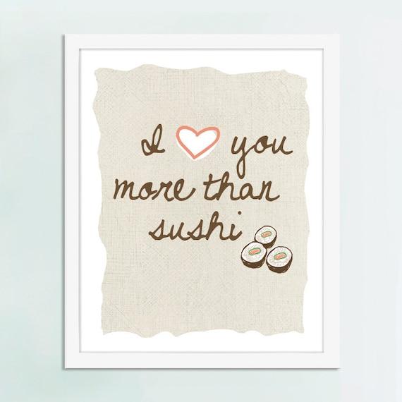I Love You More Than Sushi Art, Sushi art, sushi gift
