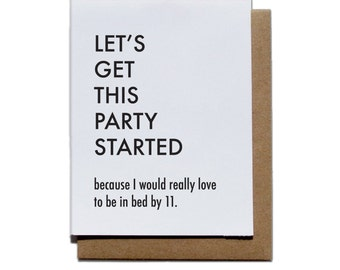 Let's Get This Party Started Letterpress Greeting Card, Birthday Card, Getting Old