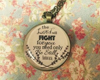 The Lord will fight for you bronze necklace