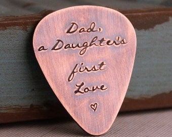 Dad, a Daughter's first Love - Father's Day Gift - Hand Stamped Guitar Pick-  Personalized Guitar Pick - Custom Guitar Pick