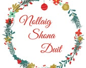 Nollaig Shona Duit Happy Christmas in Irish Print Instant Download
