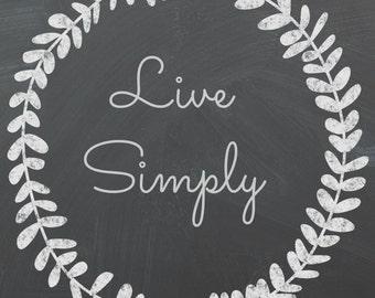 Live Simply Chalkboard Wreath Art Instant Download