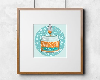 Awesome Sauce Blue 5 x 5 Printable Art, Instant download