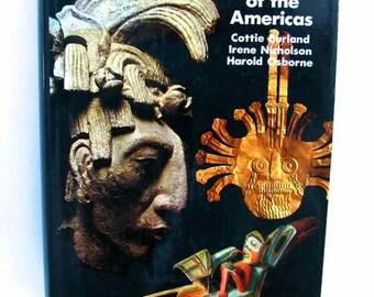 1970 First Edition Mythology of the America's Burland Nicholson Osborne HBDJ