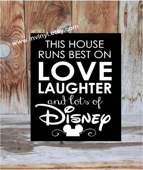 This Disney Home Welcome This House Runs Best On Love Laughter Wooden Home Decor Sign