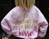 On Valentine's Day we blow KISSES. Girls Long Sleeved Valentine's Tee, Valentine's Party Shirt