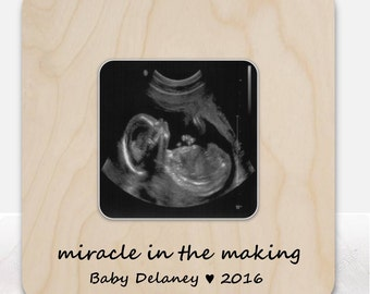 Miracle in the making Ultrasound Sonogram Frame New Baby Frame