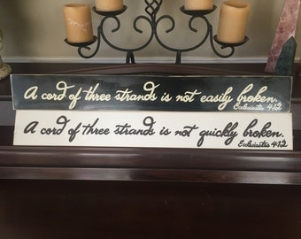 A Cord of Three Strands is Not Quickly Easily Broken Sign Plaque Wedding Love Marriage Ecclesiastes 4:12 Biblical Verse Quote Wooden Prop
