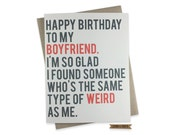 Funny Boyfriend Birthday Card, Boyfriend's Birthday, Weird, Love, Happy Birthday, Humor, Greeting Card for Boyfriend