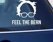 Bernie Sanders Decal SET - Feel the Bern Sticker & Bernie's Hair and Glasses Logo - Democratic Bumper Sticker for Car , Laptop, Window