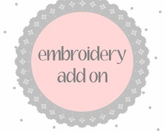 Embroidery Add On, personalize, embroider