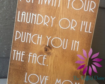 Put Away Your Laundry - Love Mom