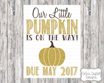 Fall Pregnancy Announcement, Our Little Pumpkin is on the way, Gold Glitter Pregnancy Announcement, Pumpkin Pregnancy announcement, Digital