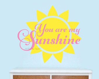 Wall Decals Nursery Saying Wall Decal Wall Quote You Are My Sunshine Vinyl Wall Lettering Baby Girl Nursery Decor Baby Boy Nursery Decor