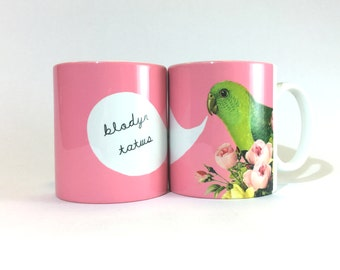 Blodyn Tatws  Welsh Lovely Person Pink Flowers Parrot Ceramic Mug 11oz