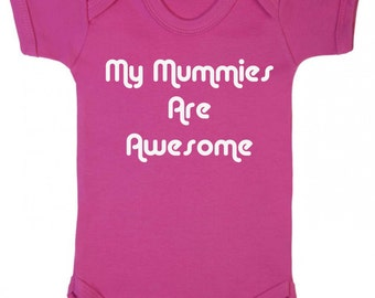 Pink My Mummies Are Awesome Baby Vest