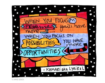 Possibilities Quote by Kamari aka Lyrikal 8x10 Fine Art Print