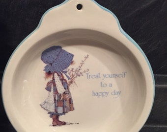"Vintage Holly Hobbie Treat yourself to a happy day Dish  6"" across and 7"" tall."
