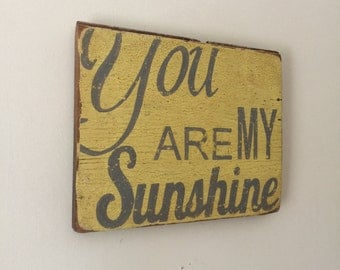 You Are My Sunshine,  Handpainted Distressed Wooden Sign, Aged Yellow with Grey lettering, Great Photo Collage