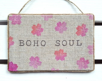 Boho soul - Boho wall decor - Bohemian decor - Gypsy Decor  - Boho decor - Bohemian wall decor - Yogi gift - Bohemian soul - Hippie decor