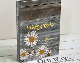 Rustic Wedding Guest Book - Daisy Flowers and Wood - Hardcover Traditional Personalized Wedding Guestbook - Farm, Country Wedding