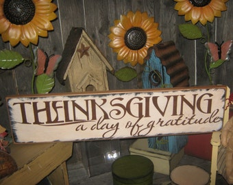 """Happy Thanksgiving Sign / Give Thanks Sign / Primitive Sign Lg Wood Sign """" ThanksGiving - a day of Gratitude """"  Holiday Fall Family LOVE"""