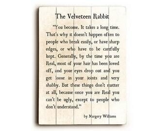 Wood Sign, Velveteen Rabbit Quote, Margery Williams, Wood Plank Art, Literary Print, Wood Wall Art, Nursery Decor, Literary Print Decor