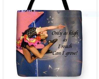 "TOTE BAG/""Only As I As I Reach Can I Grow""'/Fine Art Tote Bag/Perfect Tote Bag For The Active Young Girl/Great Tote For Young Girl's Mom"