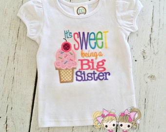 Big Sister Shirt - It's Sweet to be a big sister - big sister announcement - Ice cream cone shirt - embroidered big sister shirt