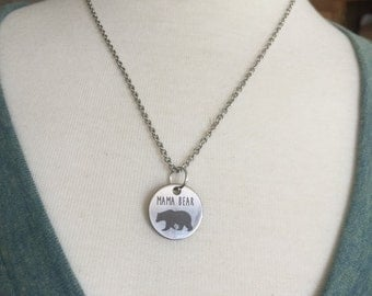Mama Bear Necklace, Mom Gift, Stamped Jewelry, Silver Necklace, stainless steel, next day ship, ON SALE this week