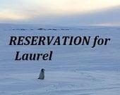 Reservation for Laurel