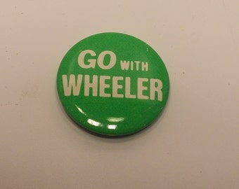 Vintage 1970s GO with WHEELER, Democratic Mayor of Kansas City (1971-79) pinback button - Boho, Hippie, Accessory