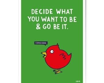 "Art Print ""I chose birdie"" 60x80 cm"