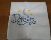 Embroider Dream Pillowcase ( Item # 606-B)