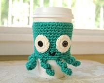 Octopus Coffee Cozy, Crocheted Coffee Cozy, Cute Crocheted Animals, Animal Coffee Cozy, Cute Octopus, Teal Coffee Cozy, Sea Creatures