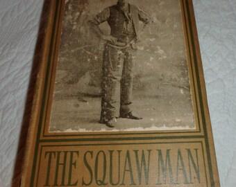 "Antiquarian Book ""The Squaw Man"""