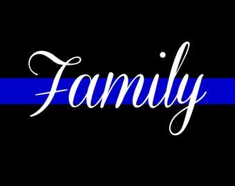 Thin Blue Line FAMILY Printable, Police Officer Gift, Law Enforcement Family, Home Decor Instant Download