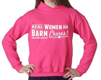 ON SALE Real Women Do Barn Chores Hooded Sweatshirt