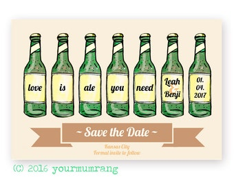 Printable Save the Date Postcard . Funny pun wedding stationery . Love is ale you need DIGITAL FILE . Modern DIY beer wedding guest email