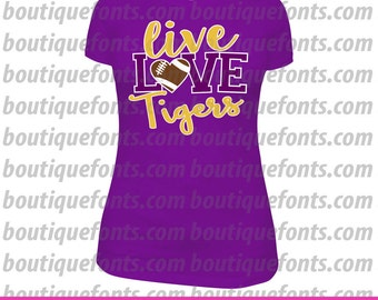 Live Love Tigers Football SVG Cut Files - Instant Download