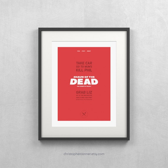 Shaun of the Dead ~ Minimalist Movie Poster, Fine Art Print, Design by Christopher Conner