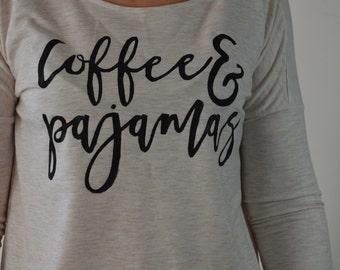 Coffee and Pajamas Long Sleeve Shirt Cream Colored