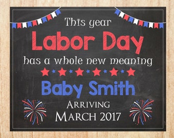 Labor Day Pregnancy Announcement Sign PRINTABLE new baby chalkboard poster