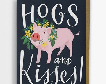 Hogs & Kisses Card / Friendship, Valentine, Love Card No. 273-C