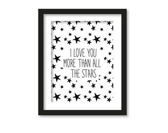 i love you more than all stars, black white, stars, my star, i love you, kid room art, wall art, Nursery Art, Nursery Art, Nursery Quote